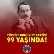 Türkiye Komünist Partisi 99 Yaşında